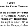 SAFTE (Simple Agreement for Future Tokens or Equity)